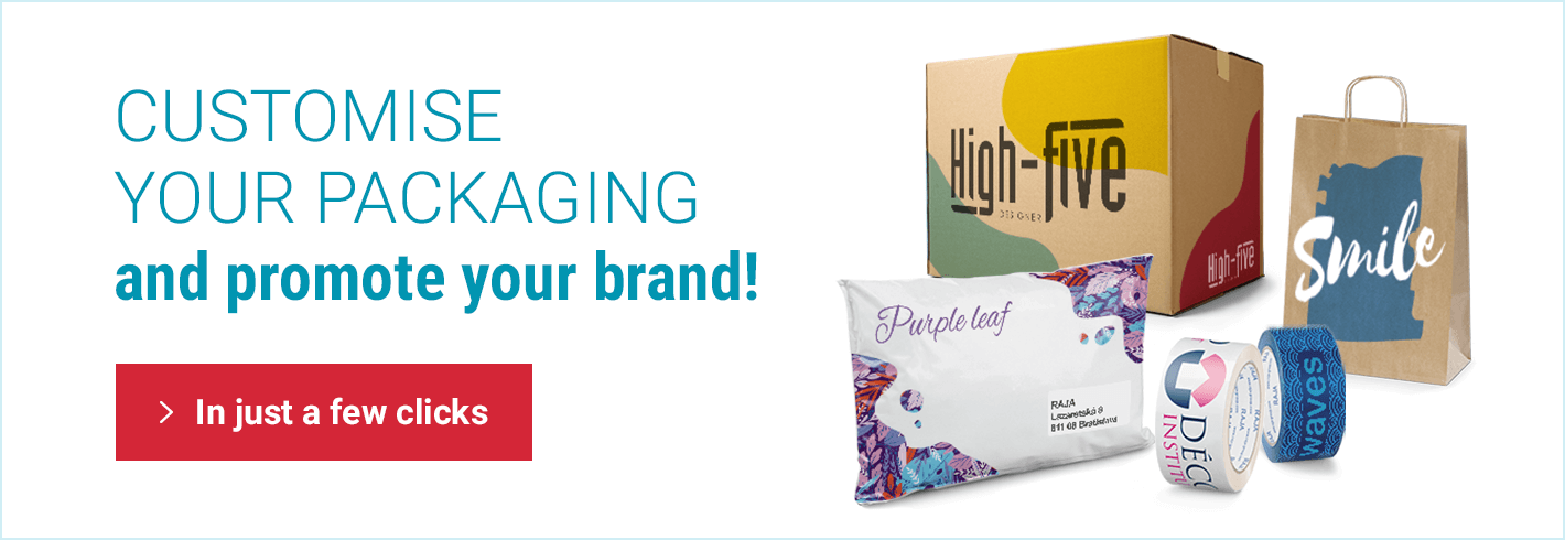 CUSTOMISE YOUR PACKAGING and promote your brand!